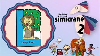 Larry Lion (sang in the tune of Jingle Bells)