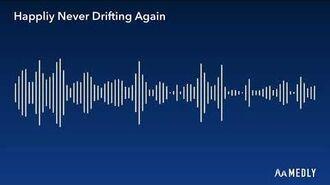 (Gift for Quwyatt) Happliy Never Drifting Again (lyrics in discription)-0