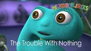 NUMBERJACKS The Trouble With Nothing S1E1