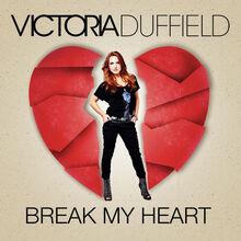 Break My Heart Cover