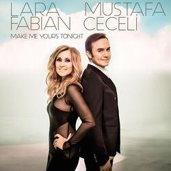 Make-Me-Yours-Tonight-Lara-Fabian-Mustafa-Ceceli