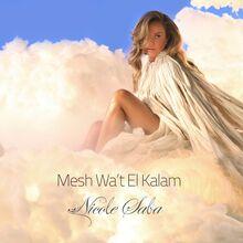 Mesh Waat El Kalam