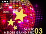 Dansk Melodi Grand Prix 03