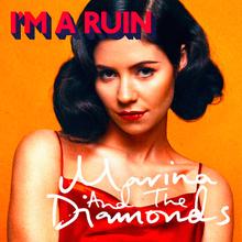 Marina-diamonds-im-a-ruin