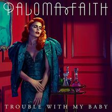 Paloma Faith - Trouble with My Baby single cover
