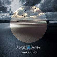 Tagtraeumer - Tagtraeumen