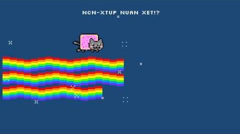 NUAN XET!? NyanCat Flavor