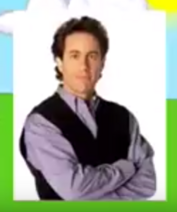 Hello Mr Seinfeld
