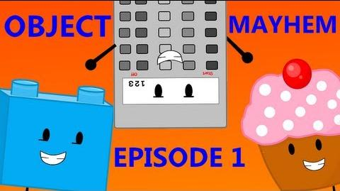 Object Mayhem - Episode 1 ''Unusual but good''