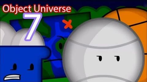 "Object Universe - Episode 7 ""Surprise Arrival 2"" (Part 2)"