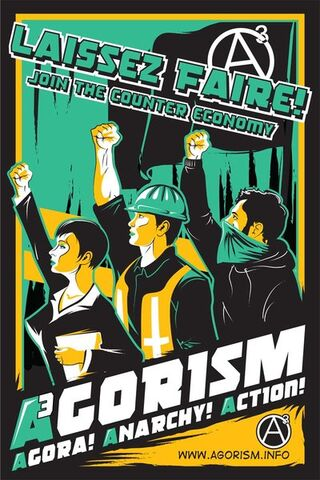 File:Agorism Poster by thorsmitersaw.jpg