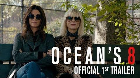 OCEAN'S 8 - Official 1st Trailer
