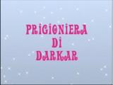 A Prisioneira de Darkar