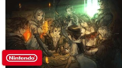 Project Octopath Traveler - Nintendo Switch Presentation 2017 Trailer