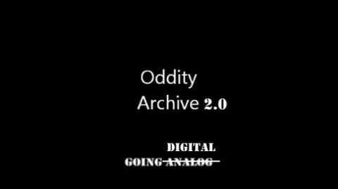 Oddity Archive Episode 50 - Going Analog-1