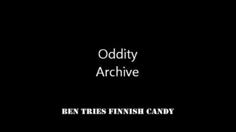 Oddity Archive- Episode 75.5 - Ben Tries Finnish Candy