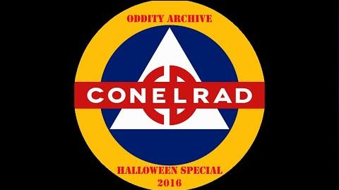 Oddity Archive- Episode 111 – Conelrad (Halloween Special 2016)