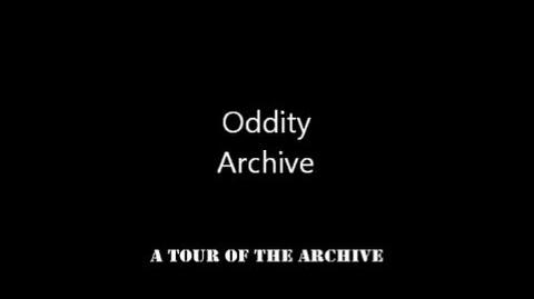 Oddity Archive Episode 47 - A Tour of The Archive