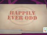 Happily Ever Odd