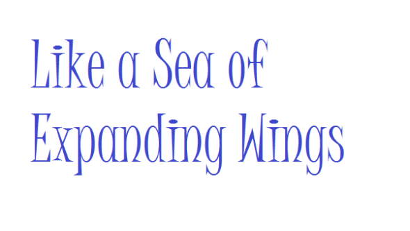 File:LikeaSeaofExpandingWings590.png