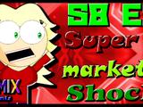 Supermarket Shock