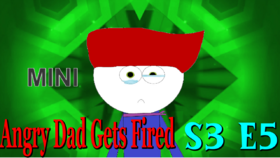 Angry Dad Gets Fired Thumb