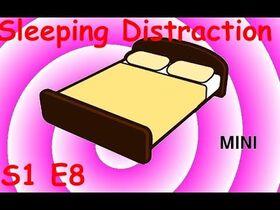 Sleepingdistractionthumb