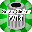 Official Scrap Clicker 2 & more Wiki