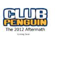 Club Penguin 2012 Aftermath