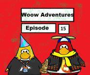 Woow Adventures Episode 15