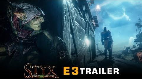 -E3 2016- Styx- Shards of Darkness - E3 Trailer