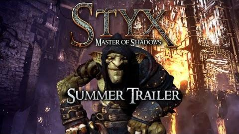 STYX MASTER OF SHADOWS - SUMMER TRAILER