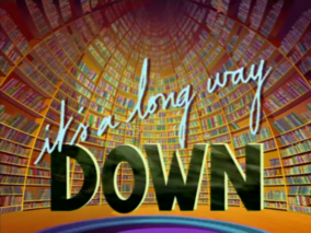 It's A Long Way To Down Title
