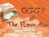 Oggy & the Flour Man