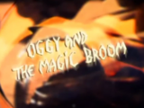 Oggy and the Magic Broom
