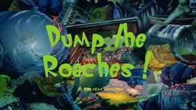 Dump The Roaches Title