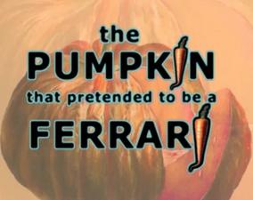 Pumpkin Ferrari Title