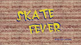 Skate Fever Title