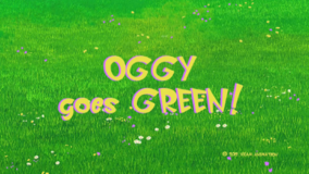 Oggy Goes Green Title