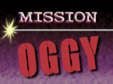 Mission Oggy