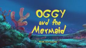 Oggy Mermaid Title
