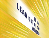 Do Not Lean Out of the Window