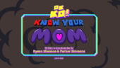Know Your Mom Titlecard