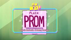 Plaza Prom Titlecard