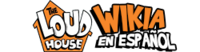 Wordmark - The Loud House Wikia