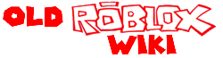 Old Roblox Wiki