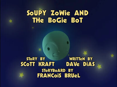 Soupy Zowie and Bogey Bot