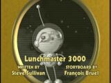Lunchmaster 3000 (episode)