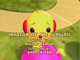 Invasion of the Ticklers!