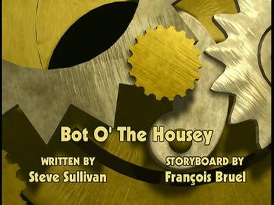 Bot-O The Housey